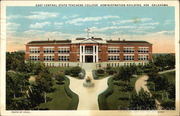 Universities In Oklahoma >> East Central State Teachers College, Administration ...