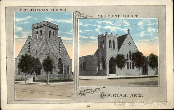 Presbyterian Church and Methodist Church Douglas Arizona