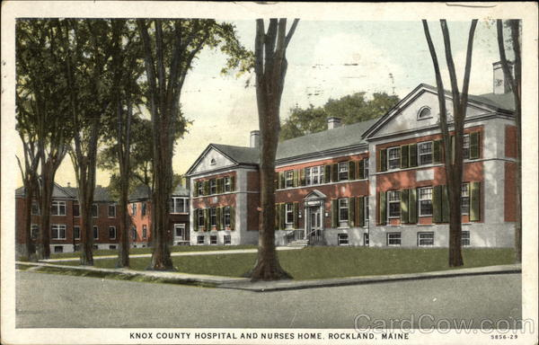 Knox County Hospital and Nurses Home Rockland Maine