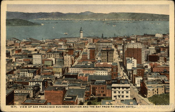 View of Business Section and the Bay from Fairmont Hotel San Francisco California