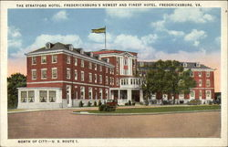 The Stratford Hotel, Fredericksburg's newest and finest hotel