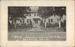 Frye Sanitarium and BathHouse