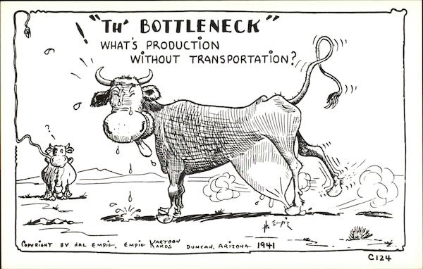 Th' Bottleneck - What's Production Without Transportation?