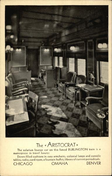 The Aristocrat; Burlington Route Trains, Railroad