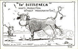 """Th' Bottleneck"" - What's Production Without Transportation?"