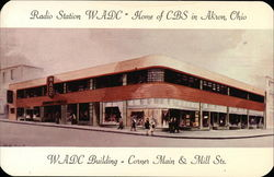 Radio Station WADC, Home of CBS, Corner Main & Mill Sts