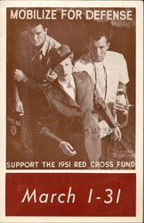 Mobilize for Defense, Support the 1951 Red Cross Fund, March 1 - 31