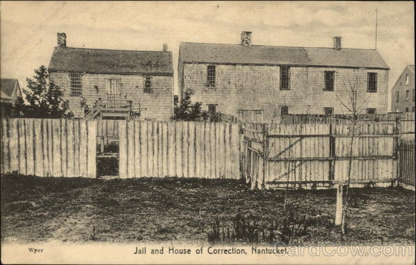 Jail and House of Correction Nantucket Massachusetts
