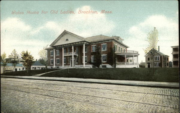 Wales Home for Old Ladies Brockton Massachusetts