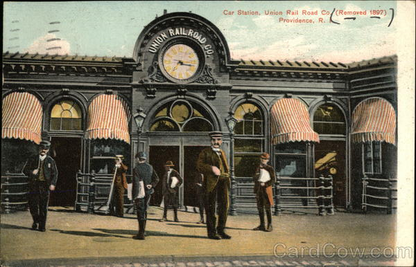 Car Station, Union Rail Road Company (Removed 1897) Providence Rhode Island
