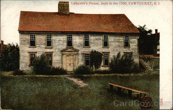 Lafayette's House - Built in 1700 Pawtucket Rhode Island