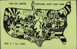 The 2nd Annual National Post Card Week, May 5-11, 1985