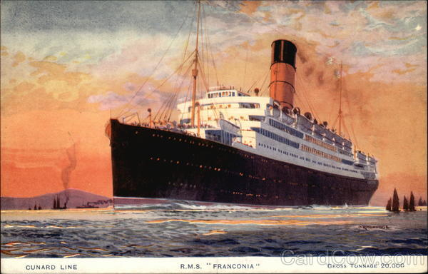 Cunard Line - RMS Franconia - Gross Tunnage 20,000
