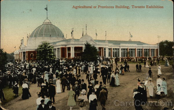 Agricultural or Provinces Building, Toronto Exhibition Canada