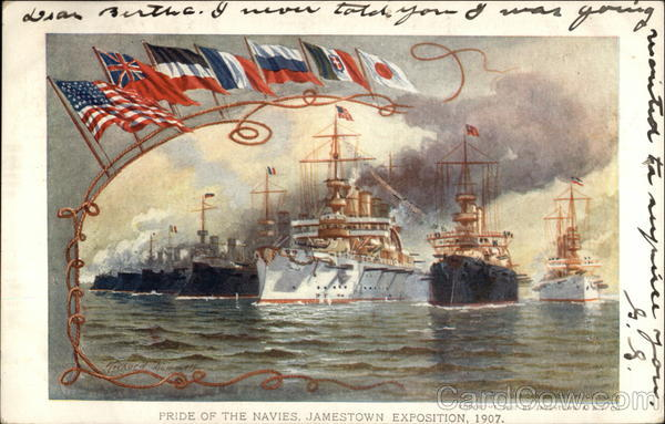Pride of the Navies, Jamestown Exposition, 1907 1907 Jamestown Exposition