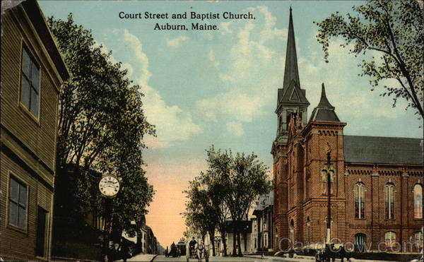 Court Street and Baptist Church Auburn Maine