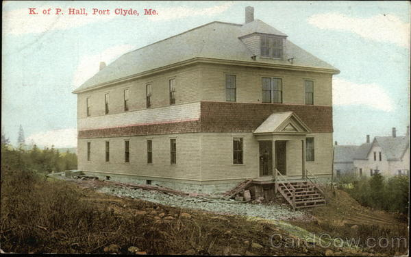K. of P. Hall Port Clyde Maine