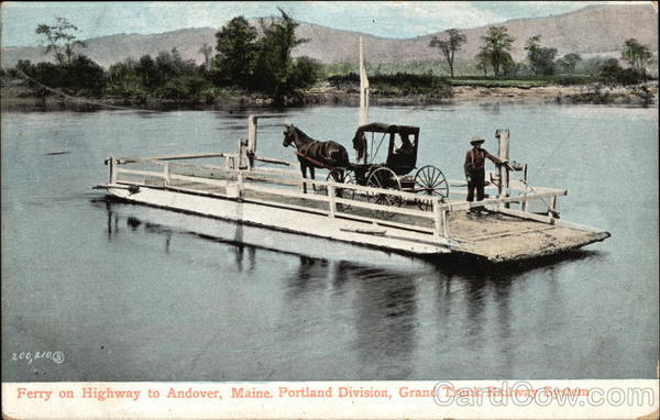 Ferry on Highway, Grand Trunk Railway System Andover Maine