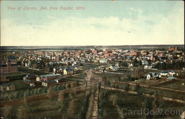 Town View from the Capitol in 1875 Lincoln Nebraska