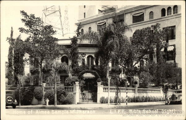 Home of Aimee Semple McPherson and L.I.F.E. Bible School Los Angeles California