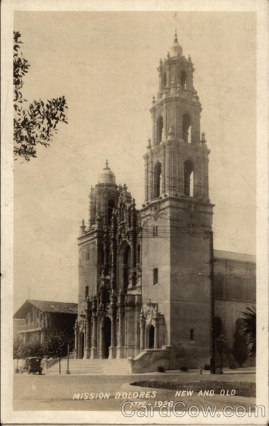 Mission Dolores - New and Old San Francisco California