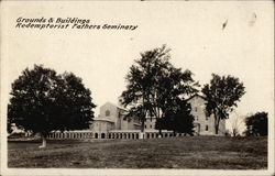 Grounds & Buildings, Redemptionist Fathers Seminary