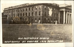 Old Post Office, Destroyed by Gunfire 1916 Revolution