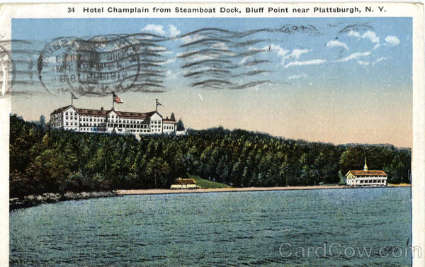 Hotel Champlain From Steamboat Dock, Bluff Point Plattsburgh New York