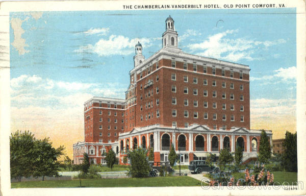 The Chamberlain Vanderbilt Hotel Old Point Comfort Virginia