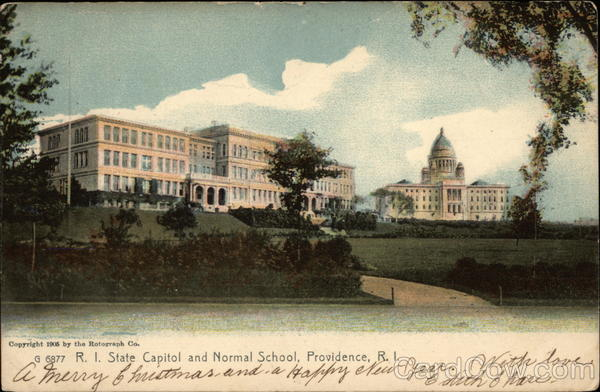 R.I. State Capitol and Normal School Providence Rhode Island
