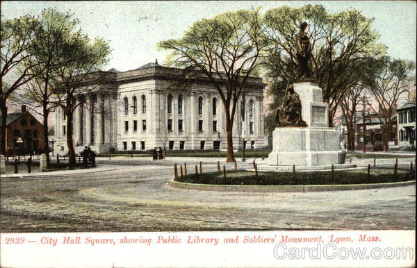 City Hall Square, showing Public Library & Soldiers' Monument Lynn Massachusetts