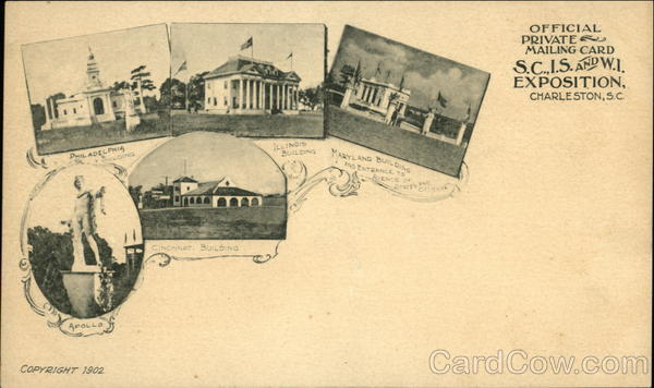 S.C.I.S. AND W.I. Exposition - State & City Buildings and Statue of Apollo Charleston South Carolina