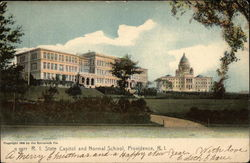 R.I. State Capitol and Normal School