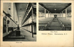 Clinton Prison - West Hall and Mess Room