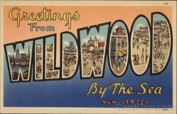 Greetings from Wildwood By the Sea Wildwood-By-The-Sea New Jersey