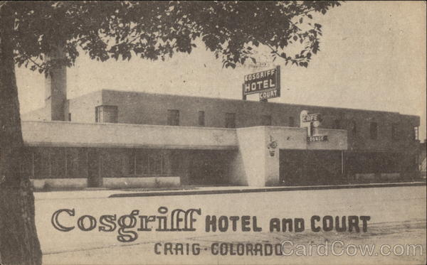 Cosgriff Hotel And Court Craig Co