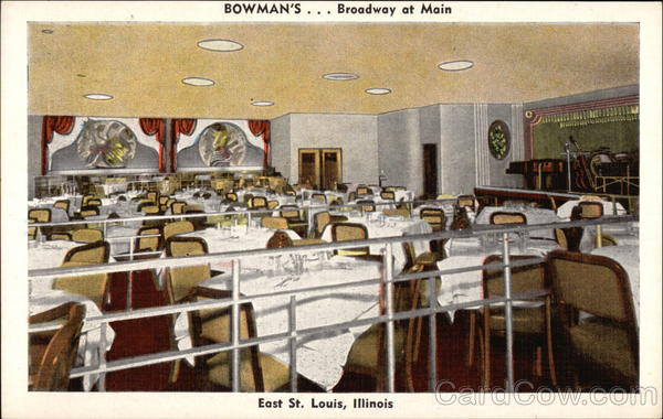 Bowman's ... Broadway at Main East St. Louis Illinois