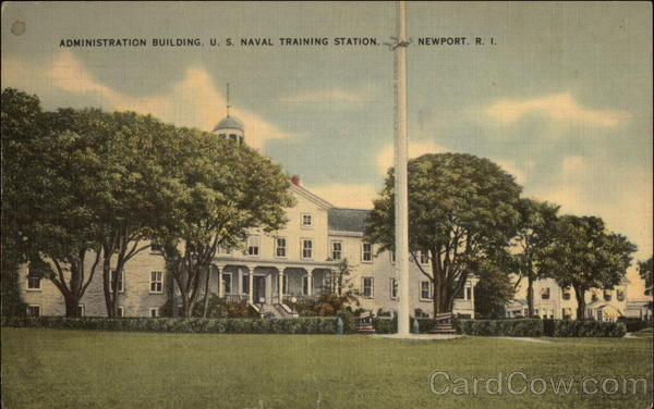 U.S. Naval Training Station - Administration Building Newport Rhode Island