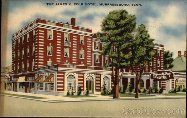 The James K Polk Hotel Murfreesboro Tennessee