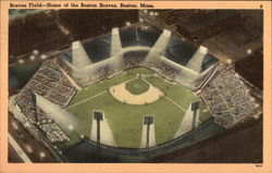 Braves Field - Home of the Boston Braves
