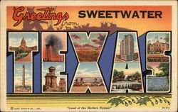 Greetings from Sweetwater Texas