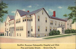 Bashline-Rossman Osteopathic Hospital and Clinic Pine and Center Streets