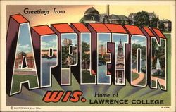 Greetings from Appleton, Wis., Home of Lawrence College