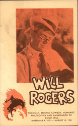 Will Rogers - America's Beloved Cowboy, Humorist, Philosopher and Ambassador of Good Will
