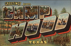 Greetings from Camp Hood, Texas