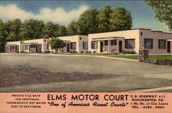 "Elms Motor Court - ""One of America's Finest Courts"""
