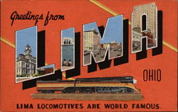 Greetings from Lima Ohio, Lima Locomotives are World Famous Postcard
