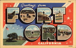 Greetings from Fort Ord, California