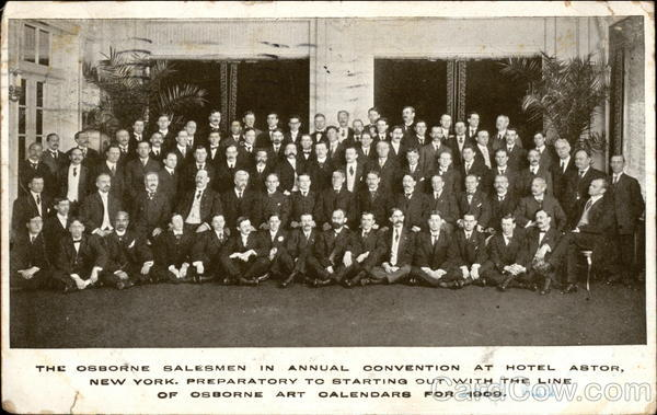 The Osborne Salesmen in Annual Convention at Hotel Astor, New York