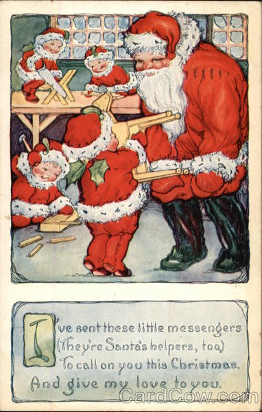 I've Sent These Little Messengers (They're Santa's Helpers, Too) To Call on you This Christmas